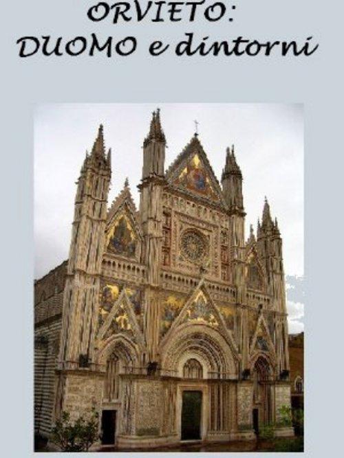 Product picture Orvieto: Duomo e dintorni